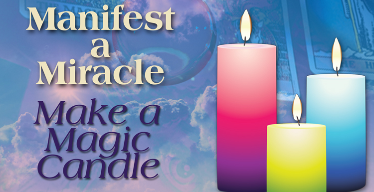 Manifest a Miracle - Make a Magic Candle