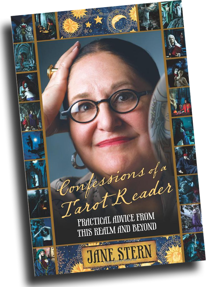 """Confessions of a Tarot Reader: Practical Advice from this Realm and Beyond by Jane Stern, reviewed by Karen Hollis"